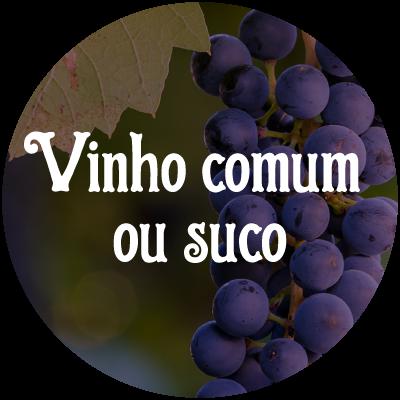 vinho comum ou suco